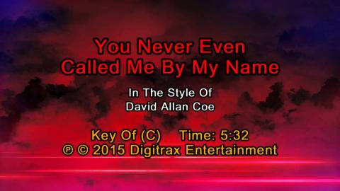David Allan Coe - You Never Even Called Me By My Name (Backing Track)