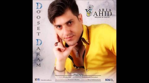 Vahid Aria - Dooset Daram [NEW 2015]