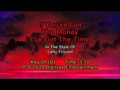 Lefty Frizzell - If You've Got The Money I've Got The Time (Backing Track)