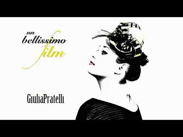 Giulia Pratelli - un bellissimo film - (Official Audio)