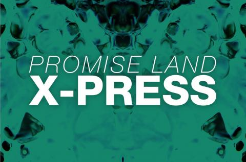Promise Land - X-Press (OUT NOW)