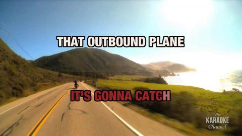 "Outbound Plane in the Style of ""Suzy Bogguss"" with lyrics (with lead vocal)"