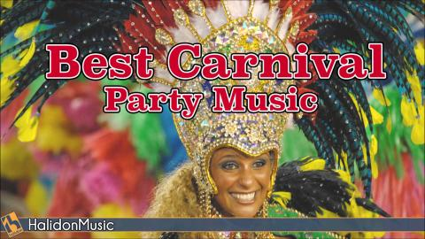 Best Carnival Party Music