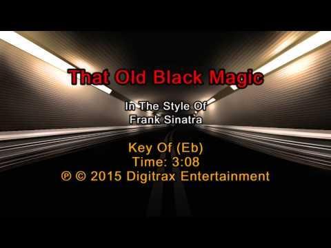 Frank Sinatra - That Old Black Magic (Backing Track)