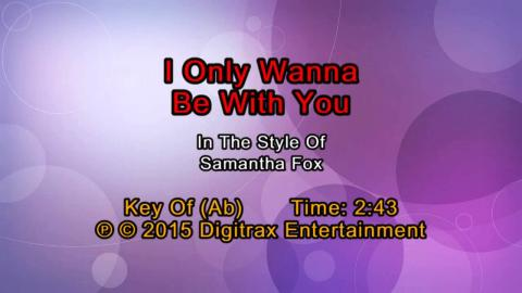 Samantha Fox - I Only Wanna Be With You (Backing Track)