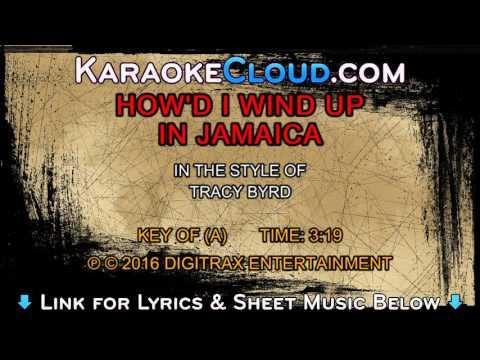 Tracy Byrd - How'd I Wind Up In Jamaica (Backing Track)