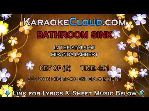 Miranda Lambert - Bathroom Sink (Backing Track)
