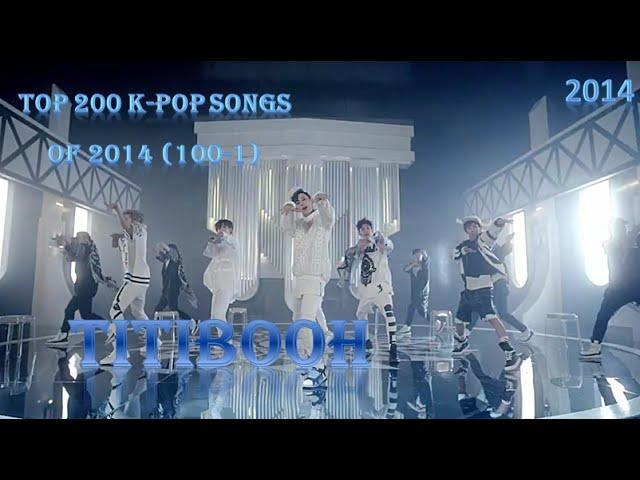 Top 200 Kpop Songs of 2014 (100-1)