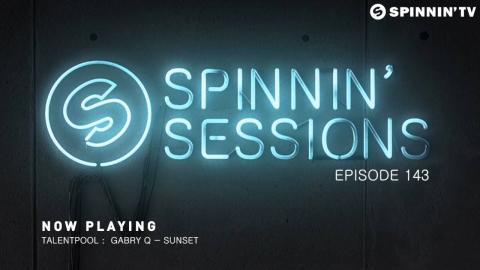 Spinnin Sessions 143 - Guest: Sam Feldt