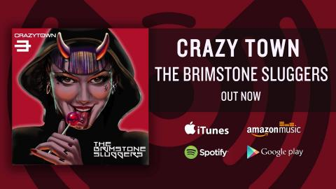 Crazy Town  - The Brimstone Sluggers (Album Trailer)