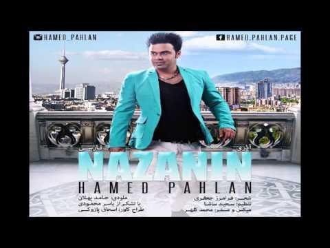 Hamed Pahlan - Nazanin [NEW 2015]