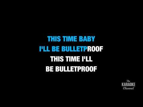 Bulletproof in the style of La Roux | Karaoke with Lyrics