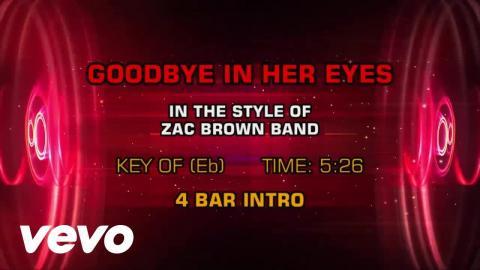 Zac Brown Band - Goodbye In Her Eyes (Karaoke)