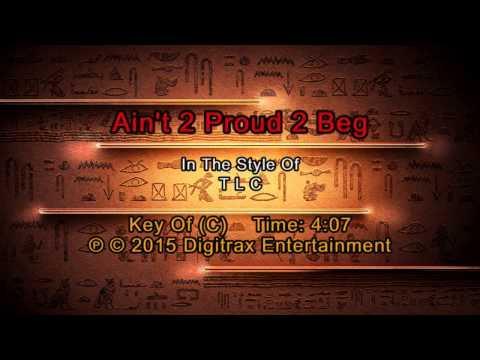 TLC - Ain't 2 Proud 2 Beg (Backing Track)