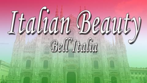 Italian Beauty - Bell'Italia Expo 2015