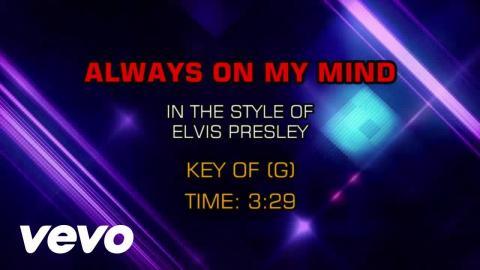 Elvis Presley - Always On My Mind (Karaoke)