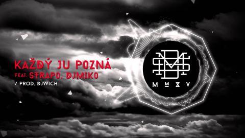 DMS - Každý ju pozná feat. Strapo (prod. DJ Wich)