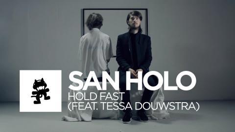 [Future Bass] - San Holo - Hold Fast (feat. Tessa Douwstra) [Monstercat Official Music Video]