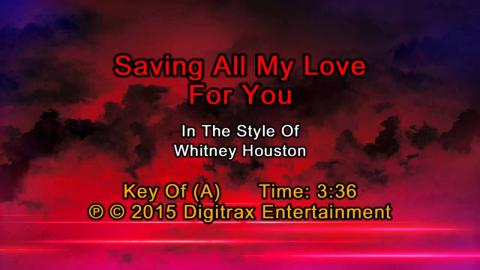 Whitney Houston - Saving All My Love For You (Backing Track)