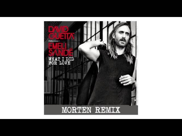 David Guetta - What I Did For Love (MORTEN remix - sneak peek) ft Emeli Sandé