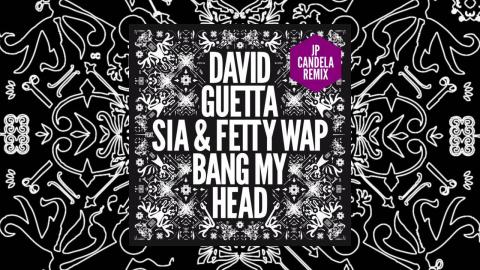 David Guetta - Bang My Head (JP Candela remix) feat Sia
