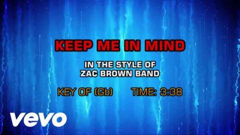 Zac Brown Band - Keep Me In Mind (Karaoke)