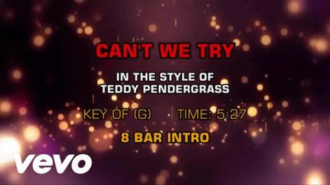 Teddy Pendergrass - Can't We Try (Karaoke)