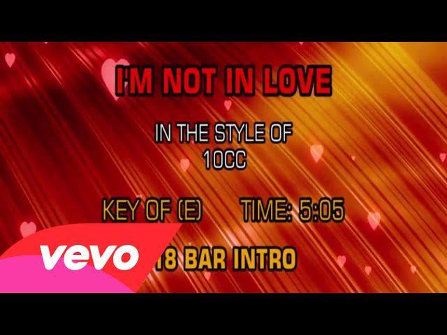 10cc - I'm Not In Love (Karaoke)