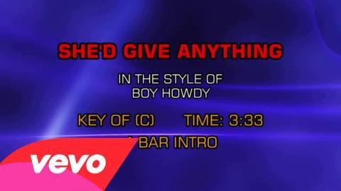 Boy Howdy - She'd Give Anything (Karaoke)