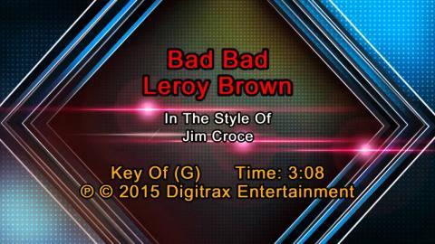 Jim Croce - Bad Bad Leroy Brown (Backing Track)