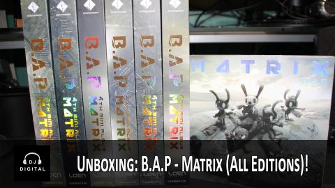 B.A.P - Matrix Unboxing (All Seven Editions)