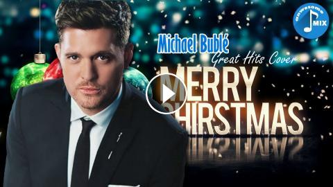 michael bubl best christmas songs michael bubl christmas album collection new 2018 - Michael Buble Christmas Songs