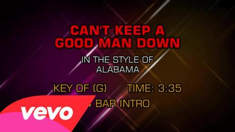 Alabama - Can't Keep A Good Man Down (Karaoke)