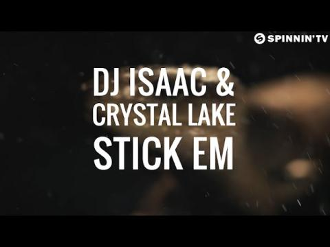 DJ Isaac & Crystal Lake  - Stick Em (Official Music Video)