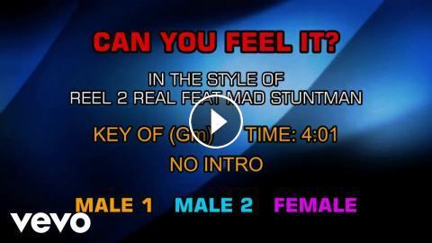Reel 2 Real Feat Mad Stuntman - Can You Feel It? (Karaoke)