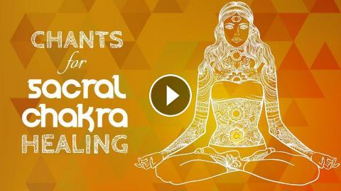 Soothing SACRAL CHAKRA CHANTS - Seed Mantra VAM Chanting