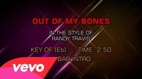 Randy Travis - Out Of My Bones (Karaoke)