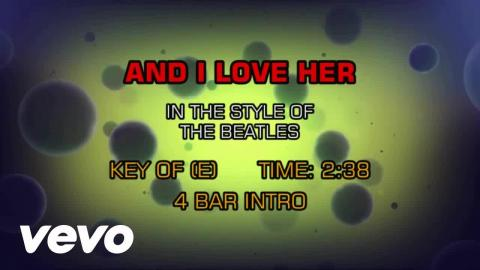 The Beatles - And I Love Her (Karaoke)