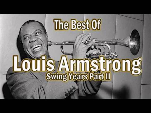 Best of Louis Armstrong - Swing Years - Part II