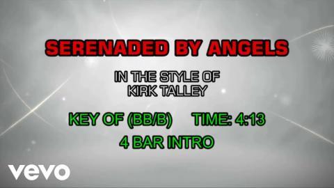 Kirk Talley - Serenaded By Angels (Karaoke)