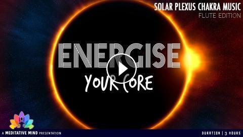 SOLAR PLEXUS CHAKRA MUSIC | Chakra Balancing & Healing Meditation