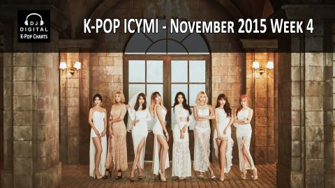 K-Pop ICYMI - November 2015 Week 4 (New K-Pop Releases)