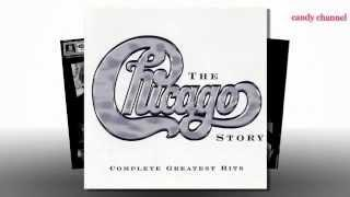 Chicago - 'The Story'   Complete Greatest Hits  (Full Album)