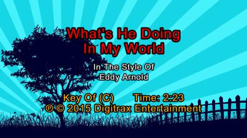 Eddy Arnold - What's He Doing In My World (Backing Track)