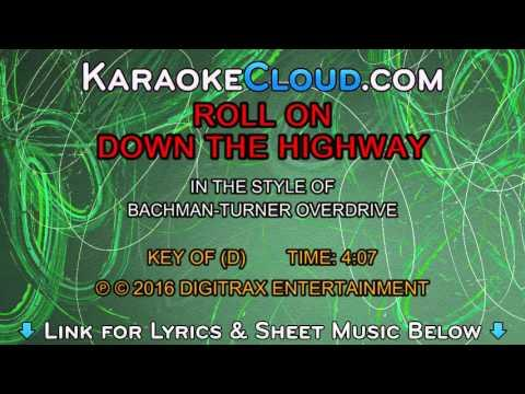 Bachman-Turner Overdrive - Roll On Down The Highway (Backing Track)