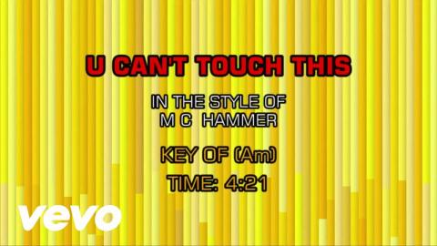 M.C. Hammer - U Can't Touch This (Karaoke)