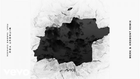 Avicii - Without You (Merk & Kremont Remix) ft  Sandro Cavazza