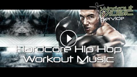 New Hardcore Hip Hop Workout Music Mix 2017 Best Gym Training