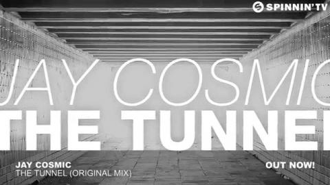 Jay Cosmic - The Tunnel (Original Mix)