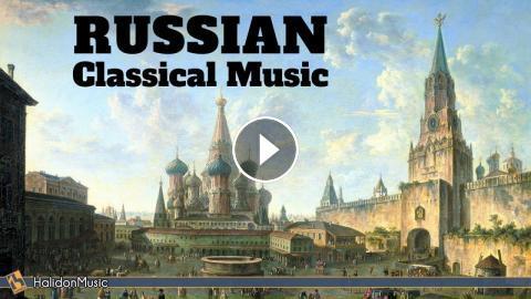 Russian Classical Music : Mussorgsky, Tchaikovsky, Rachmaninoff